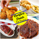 Comfort Foods Your Family Will Love