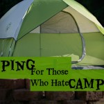 Camping For Those Who Hate #Camping: Try Glamping!
