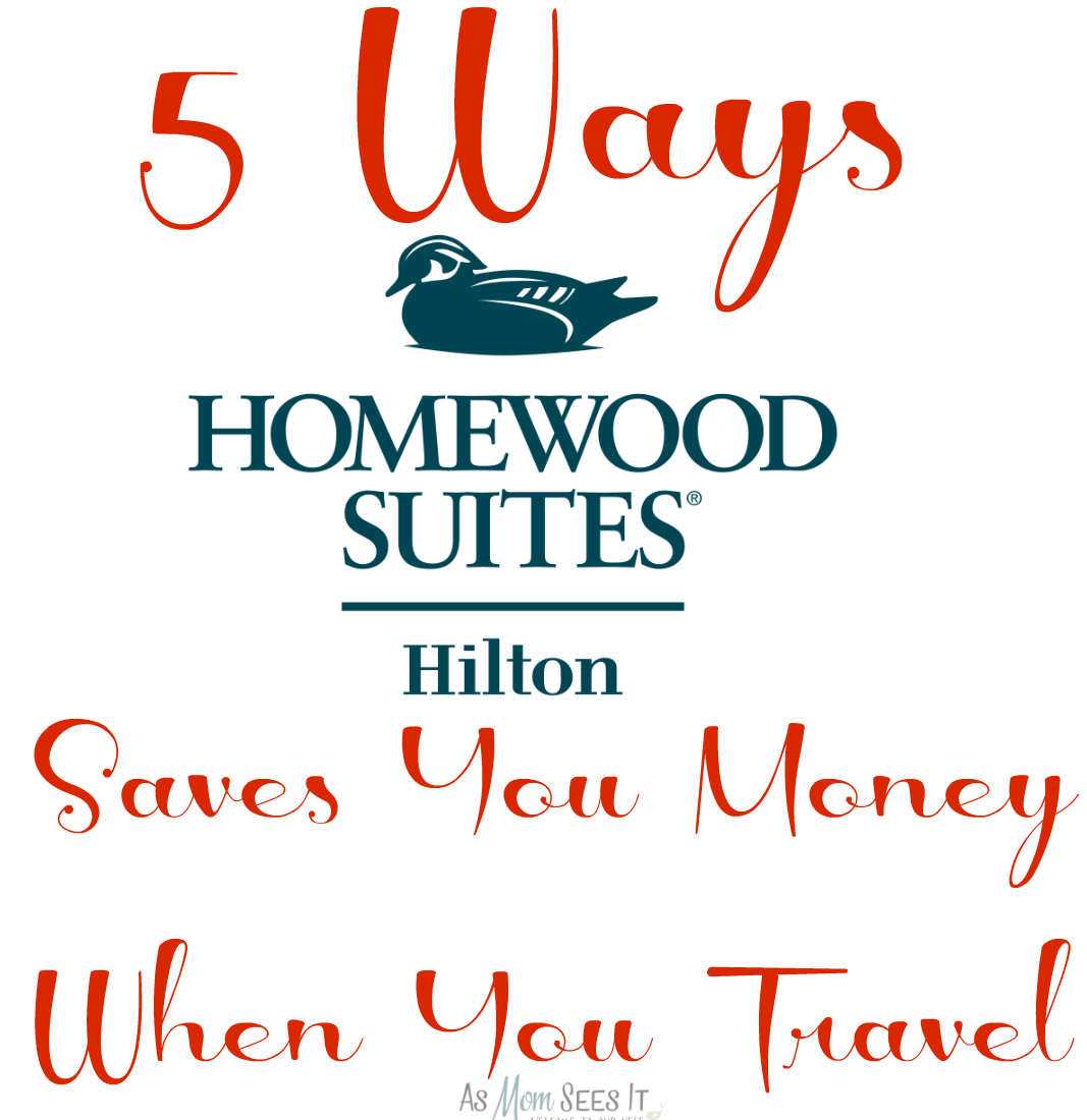 5 Ways Staying At Homewood Suites Saves You Money When You Travel ...