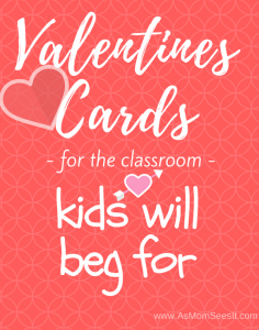10 Classroom Valentines Cards Kids Will Beg For This Year!