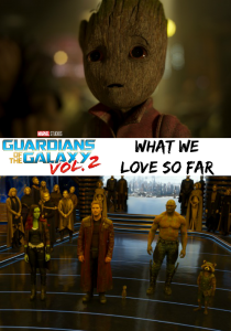 5 Things That We Frickin Love About The Frickin Guardians Of The Galaxy Vol. 2 #GotGVol2