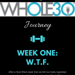 The Whole30 Diet: What Week One Was Like