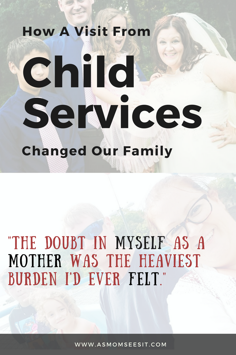 How A Visit From Child Services Changed Our Family Dynamic