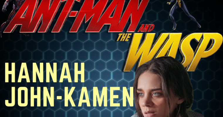 'Ant-Man and the Wasp' Interview: Get To Know Marvel Newcomer Hannah John-Kamen