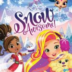 Snow Awesome Christmas special from Nick Jr.